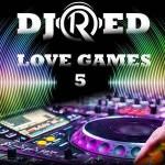 دانلود ریمیکس جدید دیجی Red به نام Love Games 5