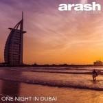 دانلود آهنگ جدید آرش به نام یک شب در دبی