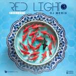 دانلود آهنگ جدید Dj Merix به نام Red Light 03