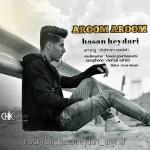دانلود آهنگ جدید حسن حیدری به نام آروم آروم