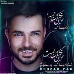 بهزاد پکس – طهران قشنگ نیست