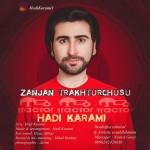 هادی کرمی به نام زنجان تراختورچوسو